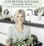 EAT BETTER NOT LESS – Around the World