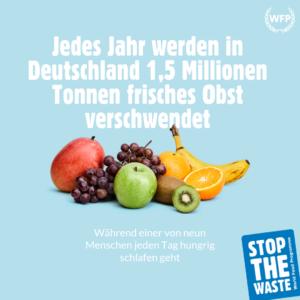 DAS UN WORLD FOOD PROGRAMME STARTET EINE GLOBALE KAMPAGNE GEGEN NAHRUNGSMITTELVERSCHWENDUNG